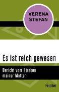 Cover-Bild zu Stefan, Verena: Es ist reich gewesen (eBook)