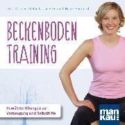 Cover-Bild zu Hammerl, Dr. med. Hauke: Beckenbodentraining (Audio Download)