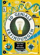 Cover-Bild zu Platt, Richard: 30 geniale Erfindungen