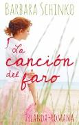 Cover-Bild zu Schinko, Barbara: La Canción del Faro (eBook)