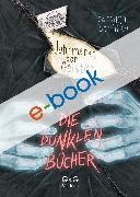Cover-Bild zu Schinko, Barbara: Die dunklen Bücher - Jahrmarkt der Geister (eBook)