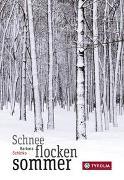 Cover-Bild zu Schinko, Barbara: Schneeflockensommer