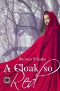 Cover-Bild zu Schinko, Barbara: A Cloak so Red (eBook)