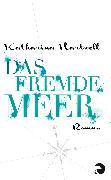 Cover-Bild zu Hartwell, Katharina: Das Fremde Meer