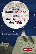 Cover-Bild zu Orlovský, Sarah Michaela: Eine halbe Banane und die Ordnung der Welt (eBook)