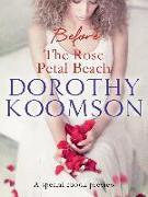 Cover-Bild zu Koomson, Dorothy: Before the Rose Petal Beach (eBook)