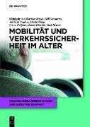 Cover-Bild zu Renteln-Kruse, Wolfgang von: Mobilität und Verkehrssicherheit im Alter (eBook)