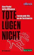 Cover-Bild zu Mittelacher, Bettina: Tote lügen nicht (eBook)