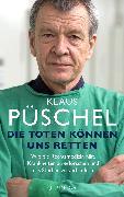 Cover-Bild zu Püschel, Klaus: Die Toten können uns retten (eBook)