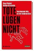 Cover-Bild zu Püschel, Klaus: Tote lügen nicht