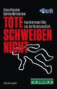 Cover-Bild zu Mittelacher, Bettina: Tote schweigen nicht (eBook)