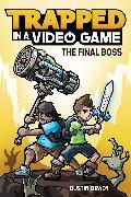 Cover-Bild zu Brady, Dustin: Trapped in a Video Game