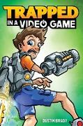 Cover-Bild zu Brady, Dustin: Trapped in a Video Game (eBook)