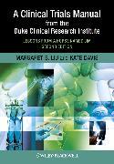 Cover-Bild zu Liu, Margaret: A Clinical Trials Manual From The Duke Clinical Research Institute (eBook)