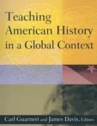 Cover-Bild zu Guarneri, Carl J.: Teaching American History in a Global Context (eBook)
