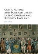 Cover-Bild zu Davis, Jim: Comic Acting and Portraiture in Late-Georgian and Regency England (eBook)