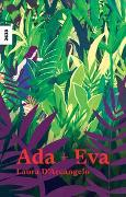 Cover-Bild zu D'Arcangelo, Laura (Illustr.): Ada + Eva