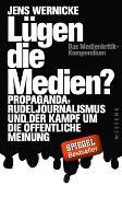 Cover-Bild zu Wernicke, Jens: Lügen die Medien?