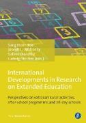 Cover-Bild zu Stecher, Ludwig (Hrsg.): International Developments in Research on Extended Education (eBook)