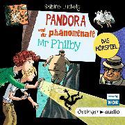 Cover-Bild zu Ludwig, Sabine: Pandora und der phänomenale Mr Philby (Audio Download)