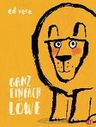 Cover-Bild zu Vere, Ed: Ganz einfach Löwe