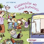 Cover-Bild zu Ludwig, Sabine: Klassenreise mit Miss Braitwhistle (Audio Download)