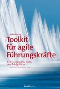 Cover-Bild zu Koning, Peter: Toolkit für agile Führungskräfte