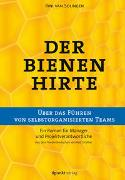 Cover-Bild zu van Solingen, Rini: Der Bienenhirte - über das Führen von selbstorganisierten Teams