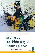 Cover-Bild zu Grandes, Almudena: Esas que también soy yo (eBook)