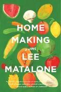 Cover-Bild zu Matalone, Lee: Home Making (eBook)
