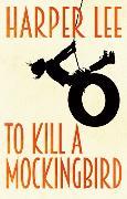 Cover-Bild zu Lee, Harper: To Kill A Mockingbird