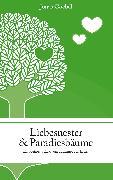 Cover-Bild zu Goebel, Jonas: Liebesnester und Paradiesbäume (eBook)