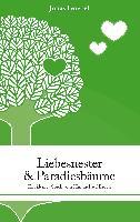 Cover-Bild zu Goebel, Jonas: Liebesnester und Paradiesbäume