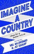 Cover-Bild zu McDermid, Val (Hrsg.): Imagine A Country (eBook)