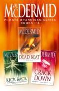 Cover-Bild zu McDermid, Val: PI Kate Brannigan Series Books 1-3: Dead Beat, Kick Back, Crack Down (eBook)