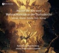 Cover-Bild zu Horn, Johann Kaspar (Komponist): Kammerchor der Erlöserkirche Bad Homburg - Machet die Tore weit