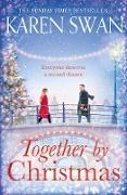Cover-Bild zu Swan, Karen: Together by Christmas (eBook)