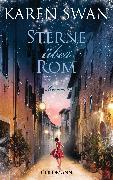 Cover-Bild zu Swan, Karen: Sterne über Rom (eBook)