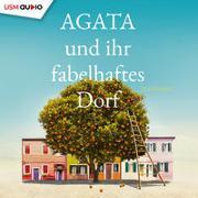 Cover-Bild zu Ranno, Tea: Agata und ihr fabelhaftes Dorf (Teil 1)