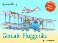 Cover-Bild zu Biesty, Stephen: Geniale Fluggeräte