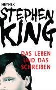 Cover-Bild zu King, Stephen: Das Leben und das Schreiben