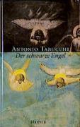 Cover-Bild zu Tabucchi, Antonio: Der schwarze Engel