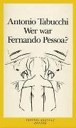 Cover-Bild zu Tabucchi, Antonio: Wer war Fernando Pessoa?