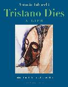 Cover-Bild zu Tabucchi, Antonio: Tristano Dies (eBook)
