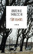 Cover-Bild zu Tabucchi, Antonio: Für Isabel (eBook)