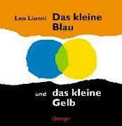 Cover-Bild zu Lionni, Leo: Das kleine Blau und das kleine Gelb