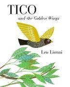 Cover-Bild zu Lionni, Leo: Tico and the Golden Wings