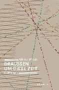 Cover-Bild zu Ulrich, Ulrike: Draussen um diese Zeit (eBook)