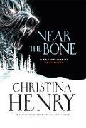 Cover-Bild zu Henry, Christina: Near the Bone (eBook)