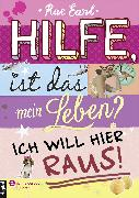 Cover-Bild zu Earl, Rae: Hilfe, ist das mein Leben?, Band 01 (eBook)
